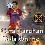 Cara Taruhan Bola Online bersama Agen SBOBET