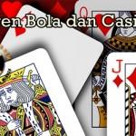 Bola dan Casino Mengusir Rasa Jenuh